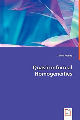 Quasiconformal Homogeneitis:   2008 edition cover