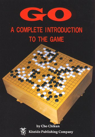 Go: A Complete Introduction to the Game (Beginner and Elementary Go Books) N/A edition cover