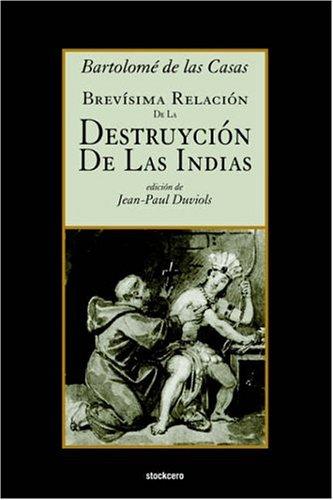 Brev�Sima Relaci�n de la Destruyci�n de   2006 edition cover
