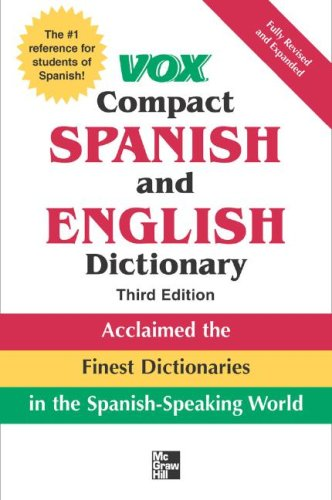 Compact Spanish and English Dictionary Finest Dictionaries in the Spanish-Speaking World 3rd 2008 edition cover