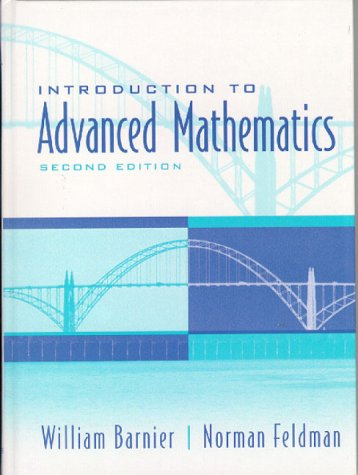 Introduction to Advanced Mathematics  2nd 2000 9780130167507 Front Cover