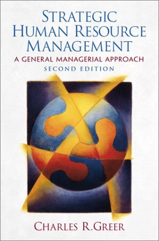 Strategic Human Resource Management A General Managerial Approach 2nd 2001 (Revised) 9780130279507 Front Cover