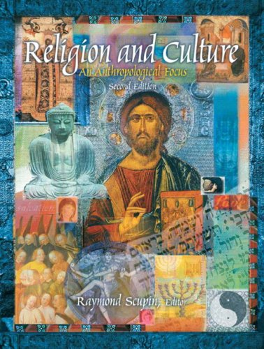 Religion and Culture An Antropological Focus 2nd 2008 edition cover