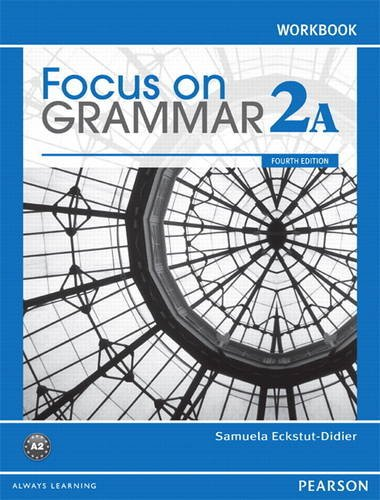 Focus on Grammar Workbook Split 2A  4th 2012 9780132163507 Front Cover