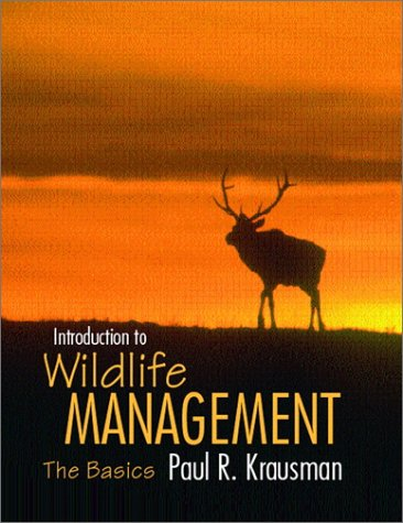 Introduction to Wildlife Management The Basics  2002 edition cover