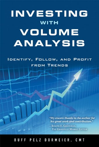 Investing with Volume Analysis Identify, Follow, and Profit from Trends  2011 9780137085507 Front Cover
