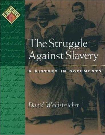 Struggle Against Slavery A History in Documents  2001 (Reprint) edition cover