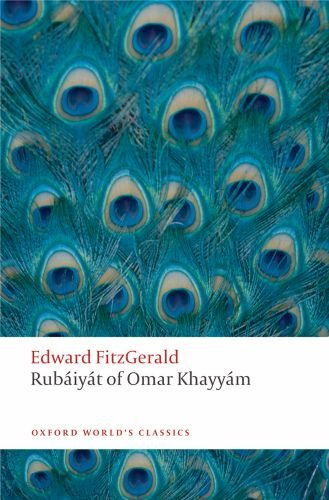 Rub�iy�t of Omar Khayy�m   2010 9780199580507 Front Cover