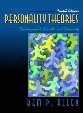 Personality Theories Development, Growth, and Diversity 4th 2003 edition cover