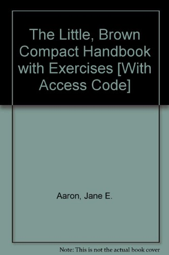 Little, Brown Compact Handbook with Exercises and MyCompLab NEW with Pearson eText Student Access Code Card  7th 2010 9780205746507 Front Cover