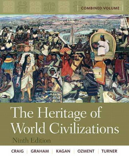 Heritage of World Civilizations  9th 2011 (Revised) edition cover
