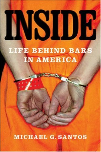 Inside Life Behind Bars in America  2007 edition cover