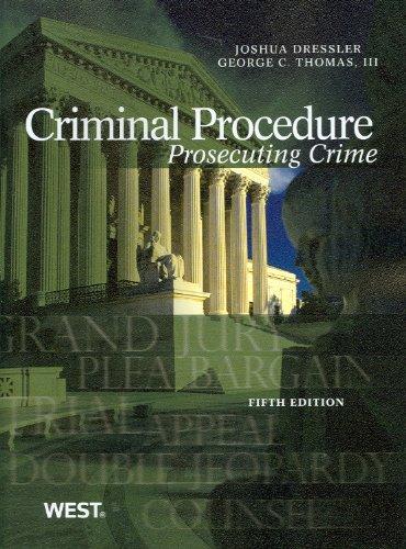 Criminal Procedure: Prosecuting Crime  2012 edition cover