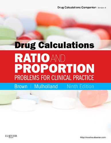 Drug Calculations Ratio and Proportion Problems for Clinical Practice 9th 2011 edition cover