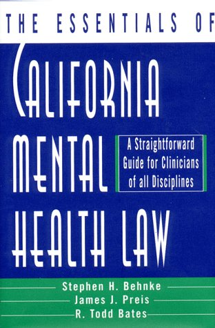 Essentials of California Mental Health A Straightforward Guide for Clinicians of All Disciplines N/A edition cover