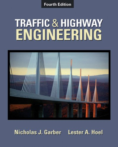Traffic and Highway Engineering  4th 2009 9780495082507 Front Cover