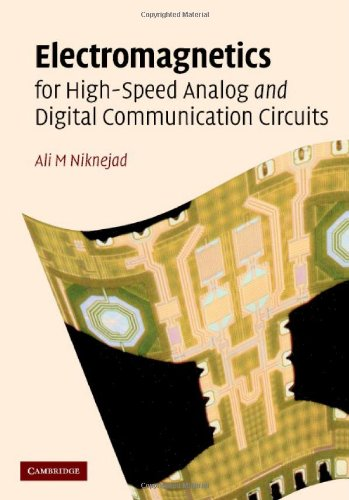 Electromagnetics for High-Speed Analog and Digital Communication Circuits   2006 9780521853507 Front Cover