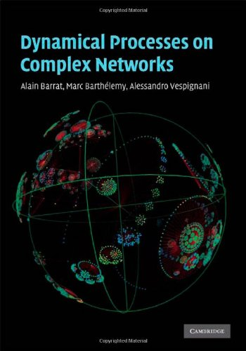 Dynamical Processes on Complex Networks   2009 9780521879507 Front Cover