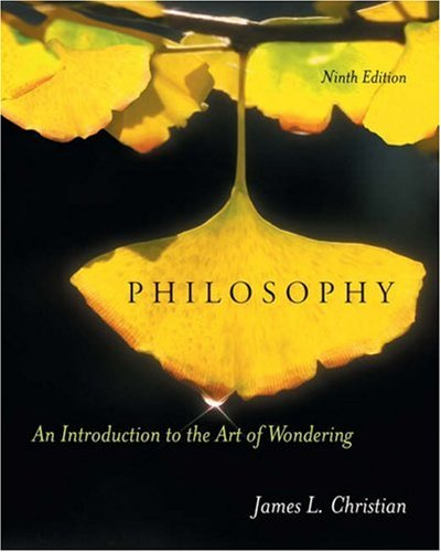 Philosophy An Introduction to the Art of Wondering 9th 2006 9780534512507 Front Cover