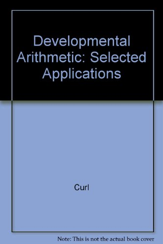 Developmental Arithmetic Selected Applications 5th 2008 9780536448507 Front Cover