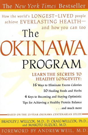 Okinawa Program How the World's Longest-Lived People Achieve Everlasting Health - And How You Can Too N/A 9780609807507 Front Cover