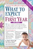 What to Expect the First Year  3rd 2014 (Revised) 9780761181507 Front Cover