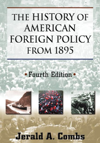 History of American Foreign Policy From 1895  4th 2013 (Revised) edition cover