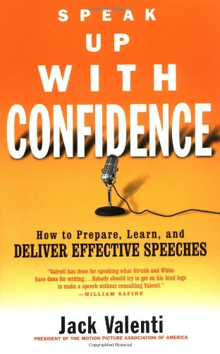 Speak up with Confidence How to Prepare, Learn, and Deliver Effective Speeches  2002 edition cover