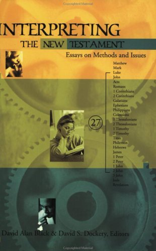 Interpreting the New Testament Essays on Methods and Issues  2001 edition cover