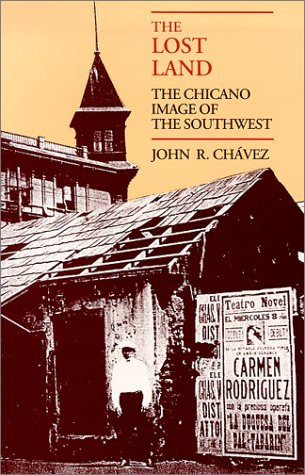 Lost Land The Chicano Image of the Southwest  1984 edition cover
