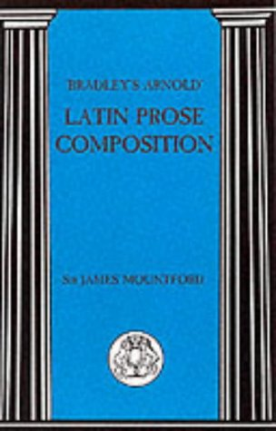 Bradley's Arnold Latin Prose Composition  N/A edition cover