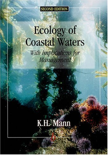 Ecology of Coastal Waters With Implications for Management 2nd 2000 (Revised) edition cover