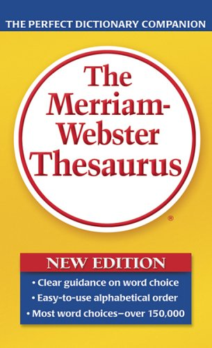 Merriam-Webster Thesaurus   2005 (Revised) 9780877798507 Front Cover