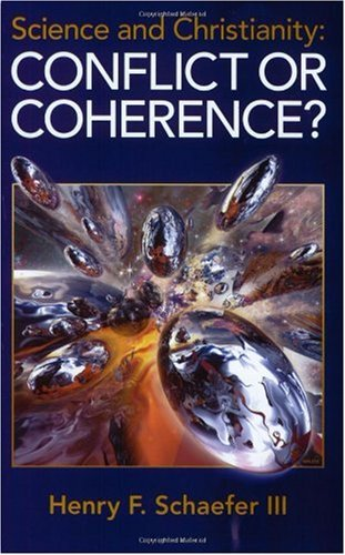 Science and Christianity : Conflict or Coherence? 1st edition cover