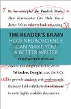 Reader's Brain How Neuroscience Can Make You a Better Writer  2015 9781107496507 Front Cover