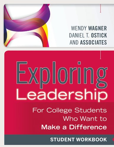 Exploring Leadership For College Students Who Want to Make a Difference, Student Workbook 3rd 2013 edition cover