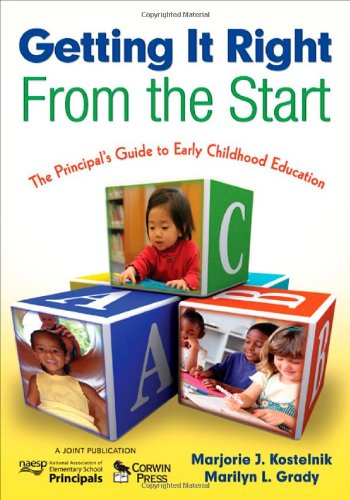 Getting It Right from the Start The Principal's Guide to Early Childhood Education  2009 edition cover