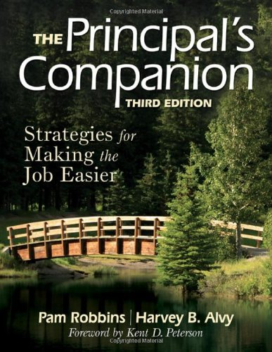 Principal's Companion Strategies for Making the Job Easier 3rd 2009 9781412965507 Front Cover