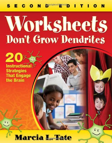 Worksheets Don't Grow Dendrites 20 Instructional Strategies That Engage the Brain 2nd 2010 edition cover