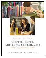 Shopper, Buyer, and Consumer Behavior Theory, Marketing Applications, and Public Policy 4th 2009 edition cover