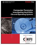 Computer Forensics Investigating Hard Disks, File and Operating Systems  2010 edition cover