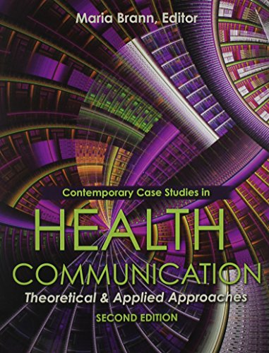 Contemporary Case Studies in Health Communication Theoretical and Applied Approaches 2nd (Revised) edition cover