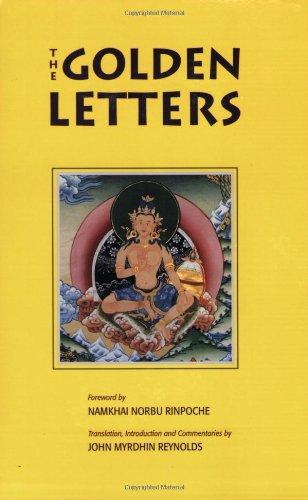 Golden Letters The Three Statements of Garab Dorje, First Dzogchen Master  1996 9781559390507 Front Cover