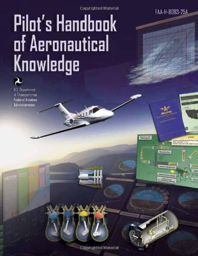 Pilot's Handbook of Aeronautical Knowledge Faa-H-8083-25a  2009 edition cover