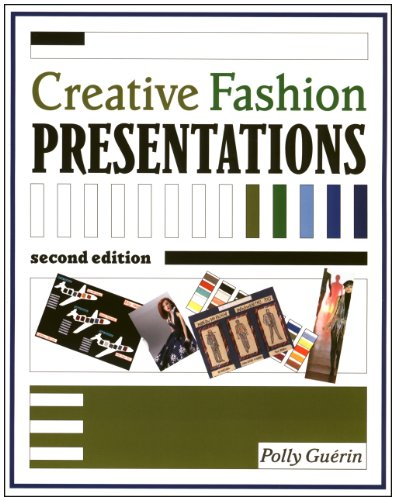 Creative Fashion Presentations 2nd Edition  2nd 2005 (Revised) edition cover