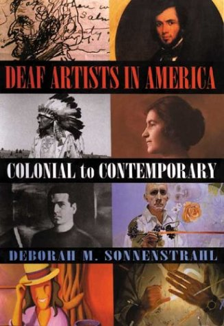 Deaf Artists in America Colonial to Contemporary  2002 edition cover