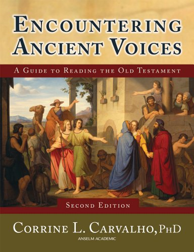 Encountering Ancient Voices (Second Edition) A Guide to Reading the Old Testament 2nd 2010 edition cover