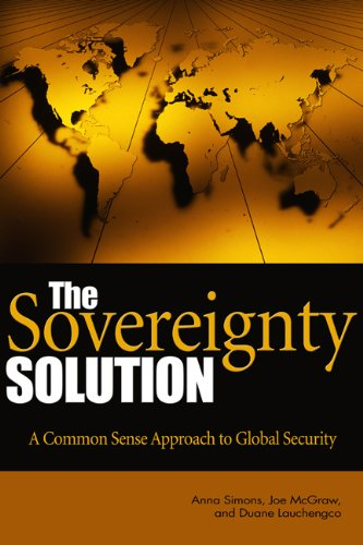 Sovereignty Solution A Common Sense Approach to Global Security  2011 edition cover