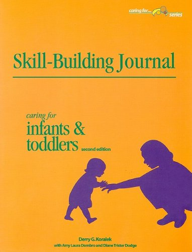 Skill-Building Journal Caring for Infants and Toddlers 2nd 2005 edition cover