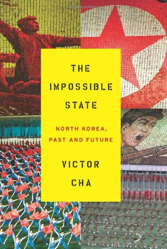 Impossible State North Korea, Past and Future  2012 edition cover